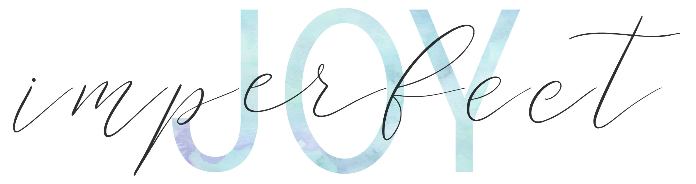 Imperfect Joy | Blog