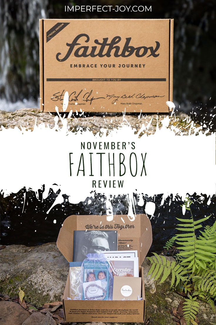 Come check out my honest review of November's Faithbox.  #faithbox #christianblog #faith #journeytojoy #imperfectjoy #faithoverfear #Godisgood #lifeimperfect #livingforjesus #aidthroughtrade #Matrboomie #stevencurtischapman #showhope #handmadestudiotn @stevencurtis @marybethchapman @handmadestudiotn @matrboomie @showhope @faithbox @aid_through_trade
